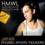 HMWL PODCAST 16 – Jafar (Poussez, Artizan Music, Toolroom)