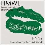 HMWL Interview #1 – HNNY