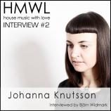 HMWL Interview #2 – Johanna Knutsson