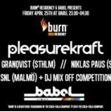 WIN: VIP tickets Swedish Burn Residency 2014 Mix off Night with Pleasurekraft [Friday 25th, Babel Malmö]