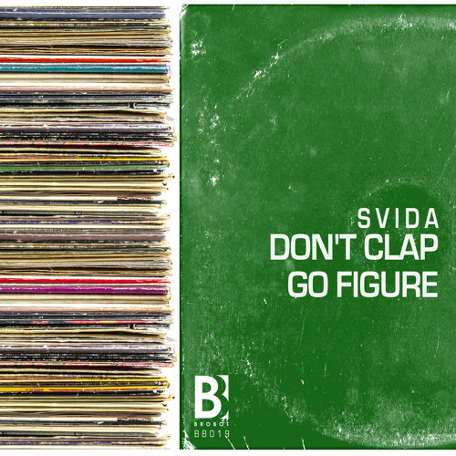 Svida - Don't Clap / Go figure