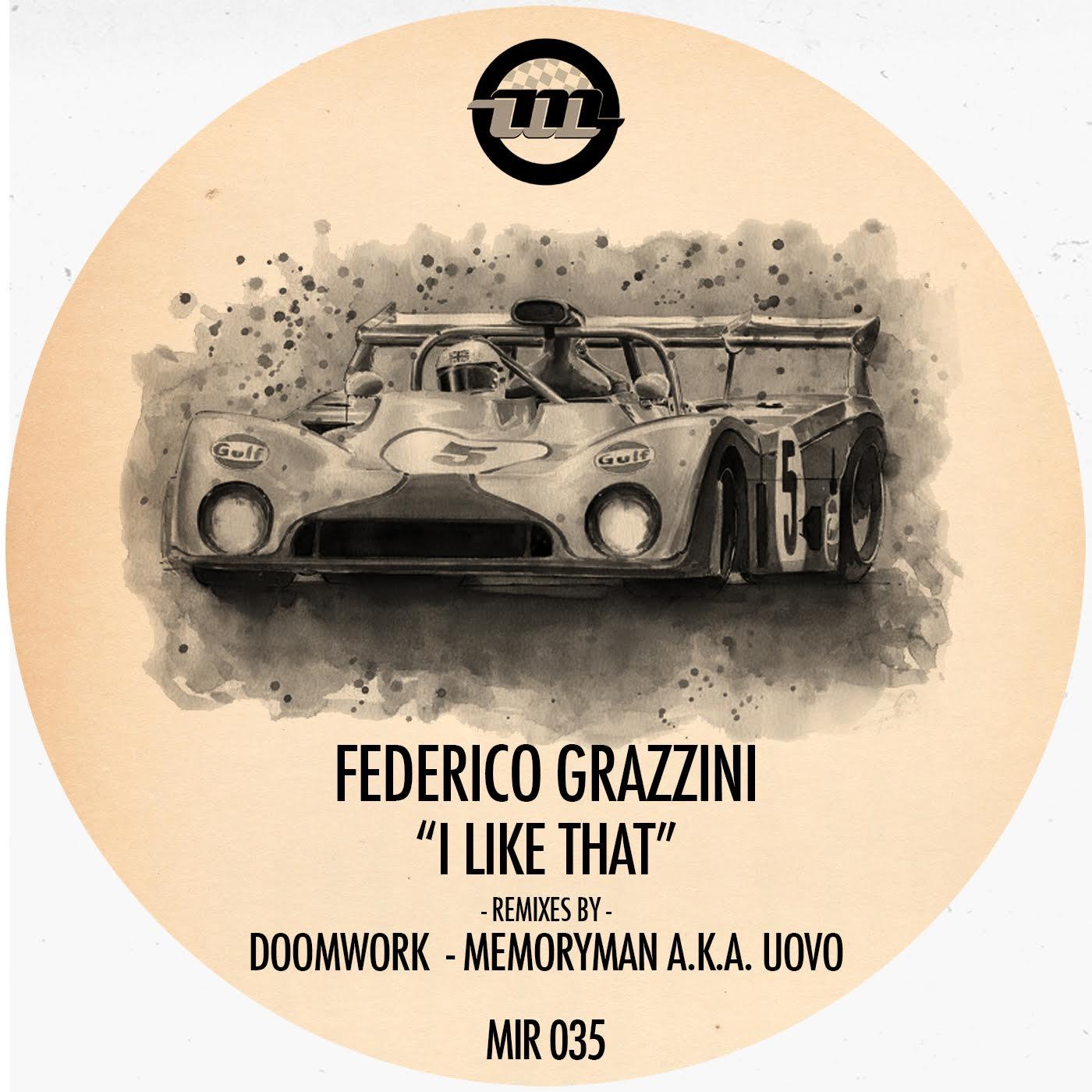 Federico Grazzini - I Like That