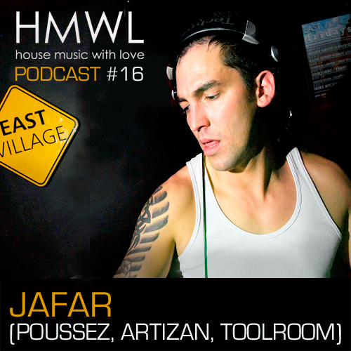 Hmwl podcast 16 jafar poussez artizan music toolroom for House music podcast