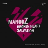 Manooz – Broken Heart EP (Forthcoming on Extended Play)
