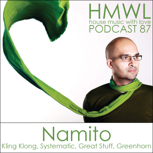 Hmwl podcast 87 namito kling klong systematic hmwl for House music podcast
