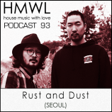 HMWL podcast 93 – Rust & Dust
