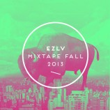 Mix of today! Ezlv – Mixtape Fall 2013