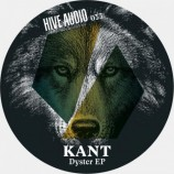 Music News: KANT – Dyster EP [Hive Audio February 9th]