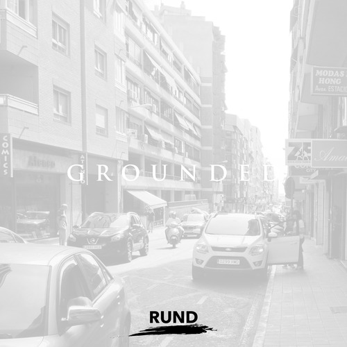 Rund Grounded
