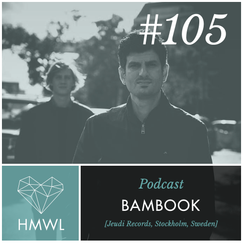 Podcast-105-Bambook DJ Mix