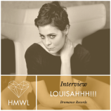 HMWL Interivew 4 – LOUISAHHH!!! [Bromance Records]