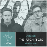 HMWL Presents: The Architects – The Blueprint EP