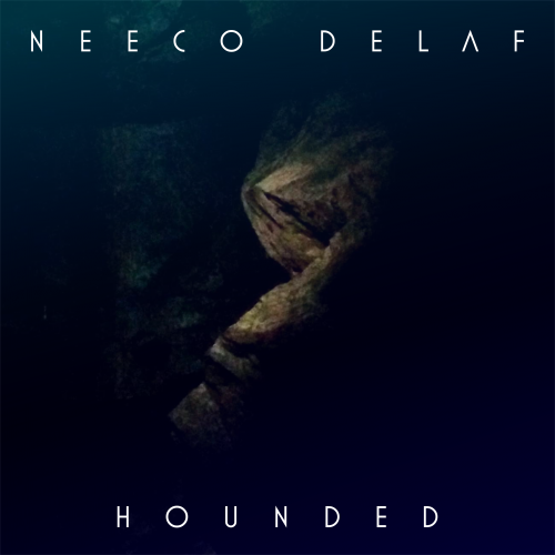 Neeco Delaf Hounded
