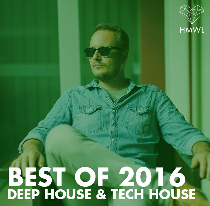 Best of Deep House & Tech House 2016